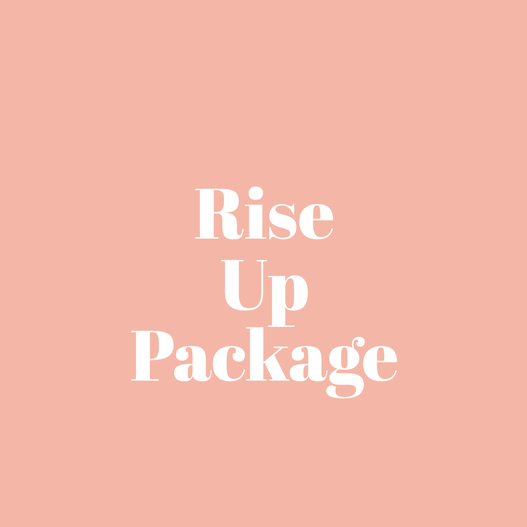Rise Up Package