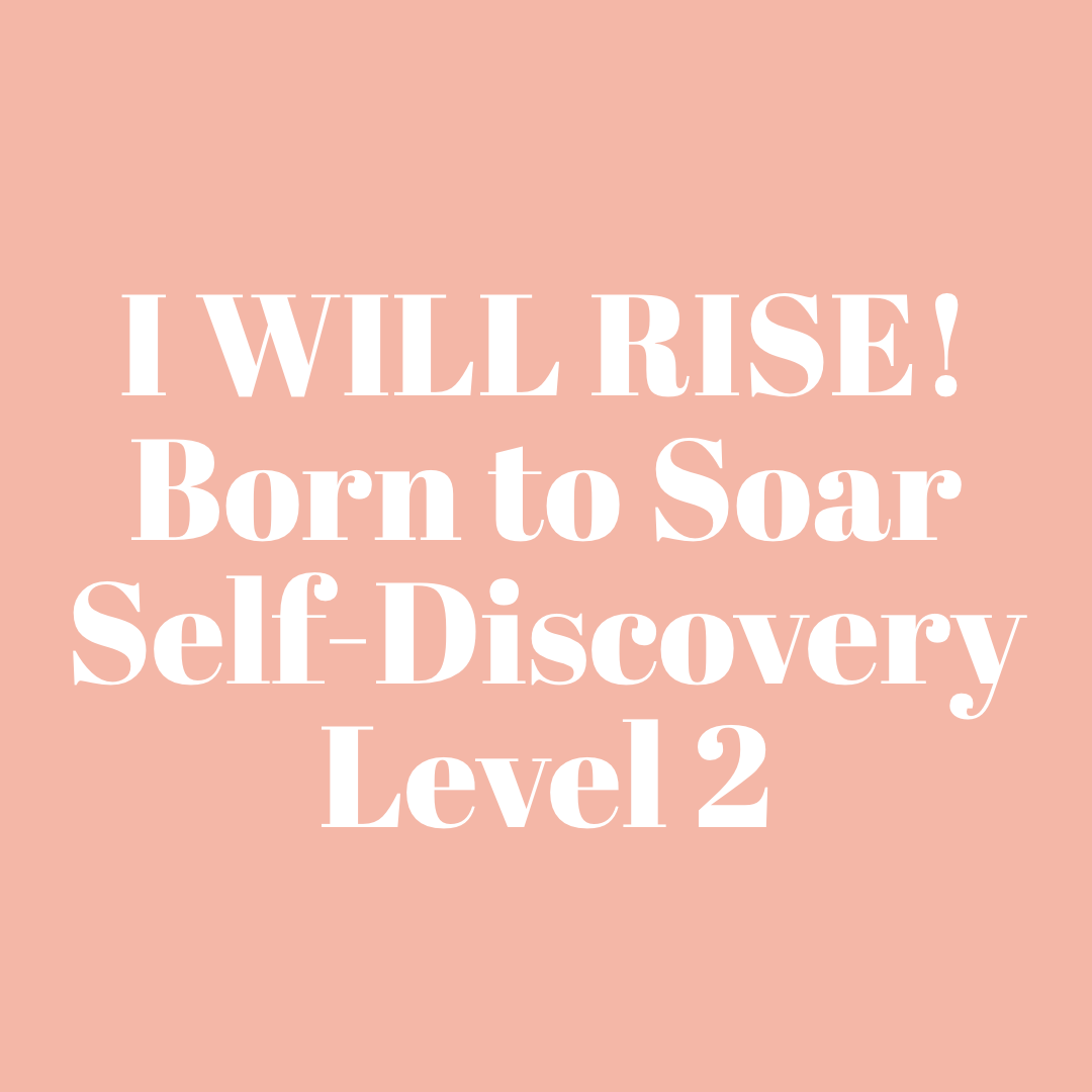 Born to Soar Level 2 - I Will Rise